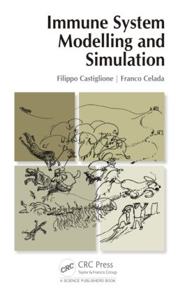 Immune System Modelling and Simulation: 1st Edition (Hardback) book cover