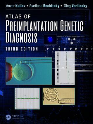 Atlas of Preimplantation Genetic Diagnosis, Third Edition book cover