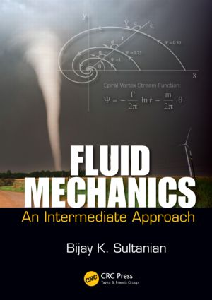 Fluid Mechanics: An Intermediate Approach, 1st Edition (Hardback) book cover