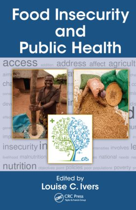 Food Insecurity and Public Health: 1st Edition (Hardback) book cover