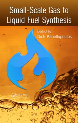 Small-Scale Gas to Liquid Fuel Synthesis: 1st Edition (Hardback) book cover