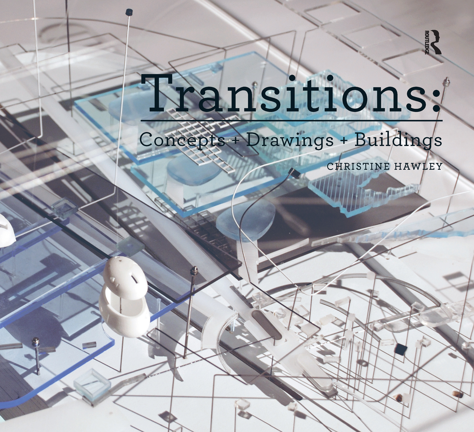 Transitions: Concepts + Drawings + Buildings: 1st Edition (Paperback) book cover