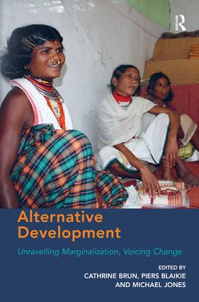 Alternative Development: Unravelling Marginalization, Voicing Change, 1st Edition (Hardback) book cover