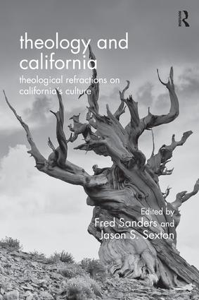 Theology and California: Theological Refractions on California's Culture, 1st Edition (Paperback) book cover