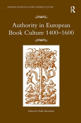 Authority in European Book Culture 1400-1600 book cover