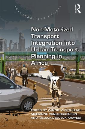 Non-Motorized Transport Integration into Urban Transport Planning in Africa book cover