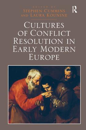 Cultures of Conflict Resolution in Early Modern Europe: 1st Edition (Hardback) book cover