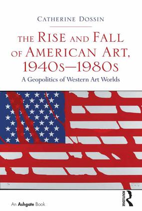 The Rise and Fall of American Art, 1940s–1980s