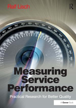 Measuring Service Performance: Practical Research for Better Quality, 1st Edition (Hardback) book cover