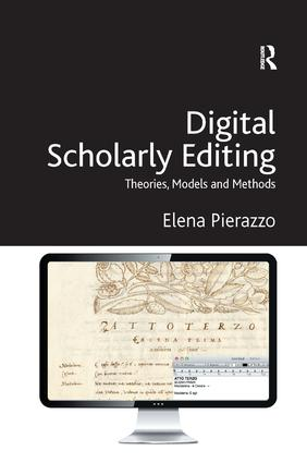 Digital Scholarly Editing: Theories, Models and Methods book cover