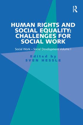 Human Rights and Social Equality: Challenges for Social Work: Social Work-Social Development Volume I, 1st Edition (Paperback) book cover