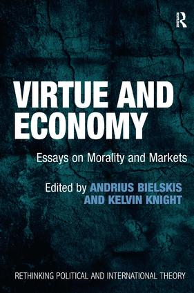 Virtue and Economy: Essays on Morality and Markets book cover
