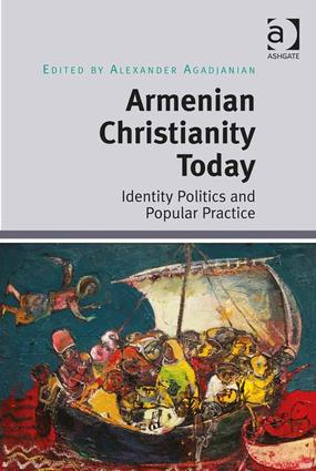 Armenian Christianity Today