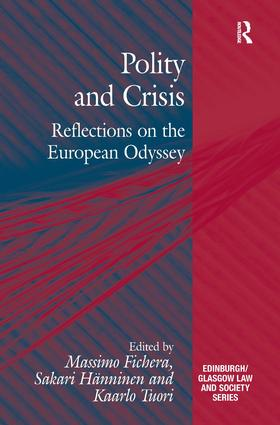 Polity and Crisis: Reflections on the European Odyssey, 1st Edition (Hardback) book cover