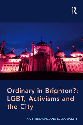 Ordinary in Brighton?: LGBT, Activisms and the City (Hardback) book cover