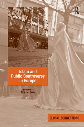 Islam and Public Controversy in Europe: 1st Edition (Hardback) book cover