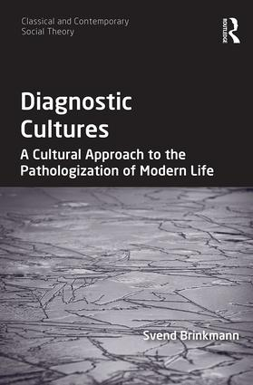 Diagnostic Cultures: A Cultural Approach to the Pathologization of Modern Life book cover