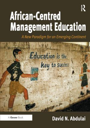 African-Centred Management Education and Globalization
