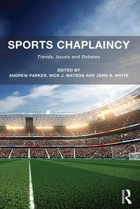Sports Chaplaincy: Trends, Issues and Debates (Paperback) book cover
