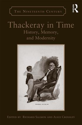 Thackeray in Time: History, Memory, and Modernity (Hardback) book cover