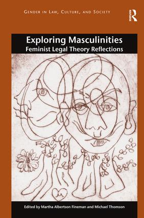 Exploring Masculinities: Feminist Legal Theory Reflections book cover