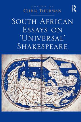 South African Essays on 'Universal' Shakespeare: 1st Edition (Hardback) book cover