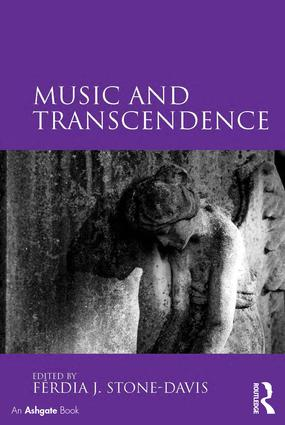 Music and Transcendence: 1st Edition (Hardback) book cover