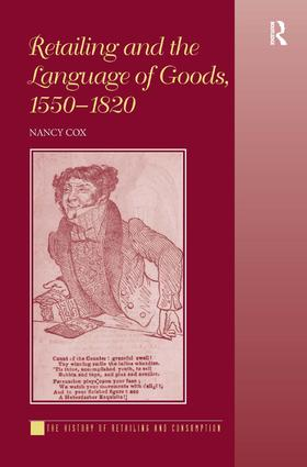 Retailing and the Language of Goods, 1550-1820: 1st Edition (Hardback) book cover