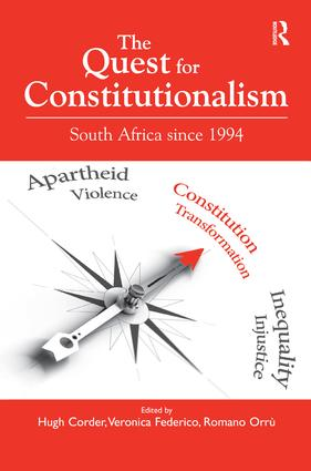 The Quest for Constitutionalism: South Africa since 1994, 1st Edition (Hardback) book cover