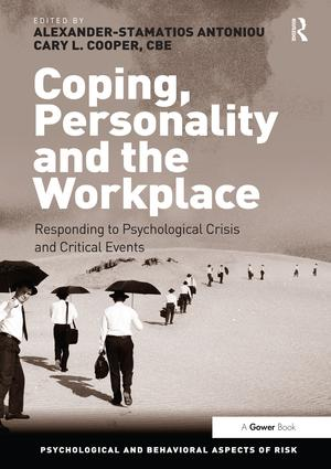 Coping, Personality and the Workplace: Responding to Psychological Crisis and Critical Events (Hardback) book cover
