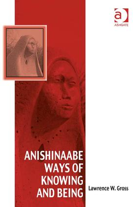 Anishinaabe Ways of Knowing and Being book cover