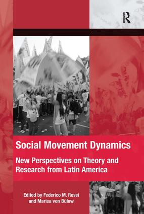 Social Movement Dynamics: New Perspectives on Theory and Research from Latin America, 1st Edition (Hardback) book cover