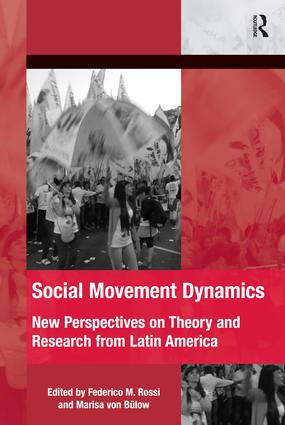 Social Movement Dynamics: New Perspectives on Theory and Research from Latin America book cover