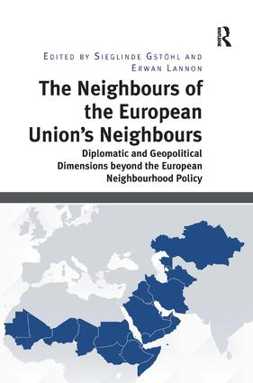 The Neighbours of the European Union's Neighbours: Diplomatic and Geopolitical Dimensions beyond the European Neighbourhood Policy, 1st Edition (Hardback) book cover
