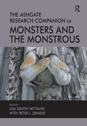 The Ashgate Research Companion to Monsters and the Monstrous: 1st Edition (Paperback) book cover