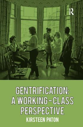 Gentrification: A Working-Class Perspective (Hardback) book cover