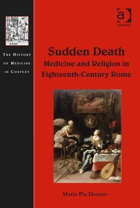 Sudden Death: Medicine and Religion in Eighteenth-Century Rome (Hardback) book cover