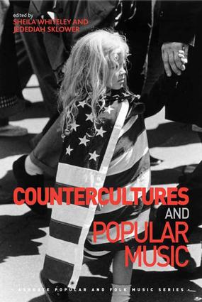 Countercultures and Popular Music (Hardback) book cover