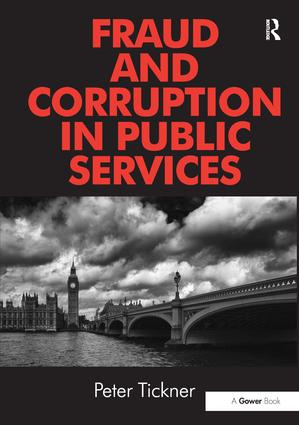 Fraud and Corruption in Public Services (Hardback) book cover