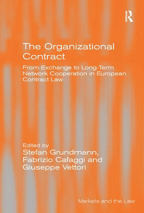 The Organizational Contract: From Exchange to Long-Term Network Cooperation in European Contract Law, 1st Edition (Hardback) book cover