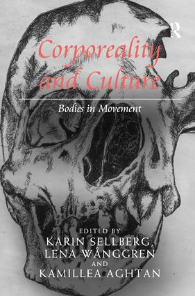 Corporeality and Culture: Bodies in Movement, 1st Edition (Hardback) book cover
