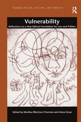 Vulnerability: Reflections on a New Ethical Foundation for Law and Politics (Hardback) book cover