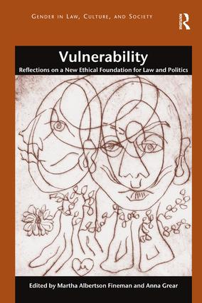 Vulnerability: Reflections on a New Ethical Foundation for Law and Politics book cover