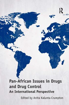 Pan-African Issues in Drugs and Drug Control: An International Perspective, 1st Edition (Hardback) book cover