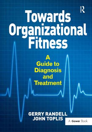 Towards Organizational Fitness: A Guide to Diagnosis and Treatment book cover