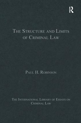 The Structure and Limits of Criminal Law: 1st Edition (Hardback) book cover