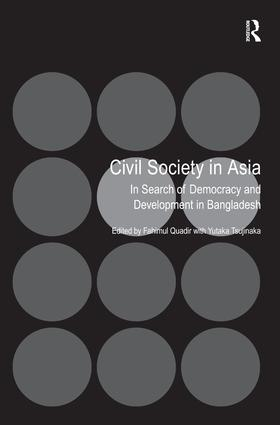Civil Society in Asia: In Search of Democracy and Development in Bangladesh, 1st Edition (Hardback) book cover