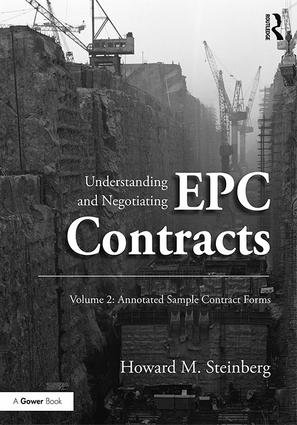 Understanding and Negotiating EPC Contracts, Volume 2: Annotated Sample Contract Forms book cover