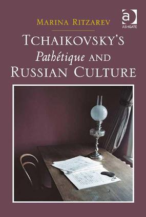 Tchaikovsky's Pathétique and Russian Culture (Hardback) book cover