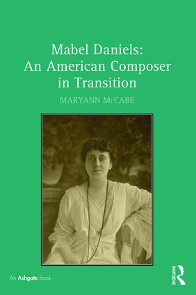 Mabel Daniels: An American Composer in Transition